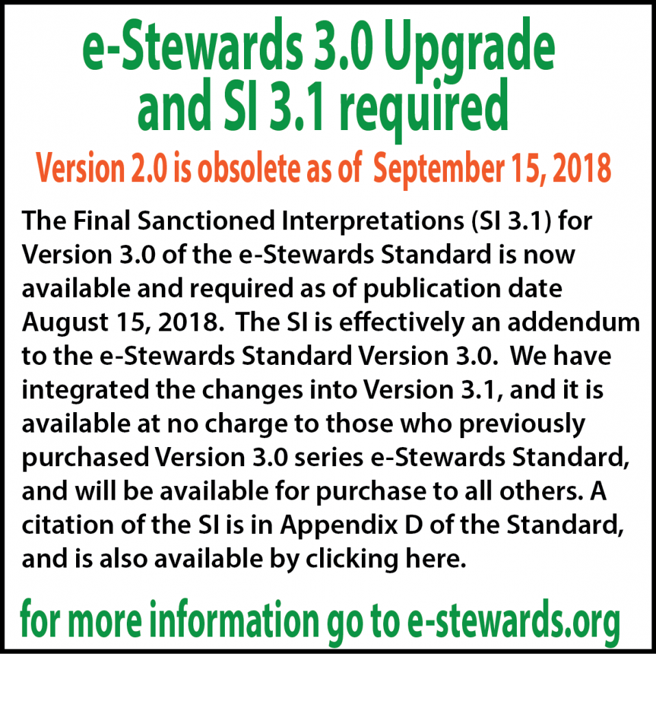 e-Stewards 3.0 and SI 3